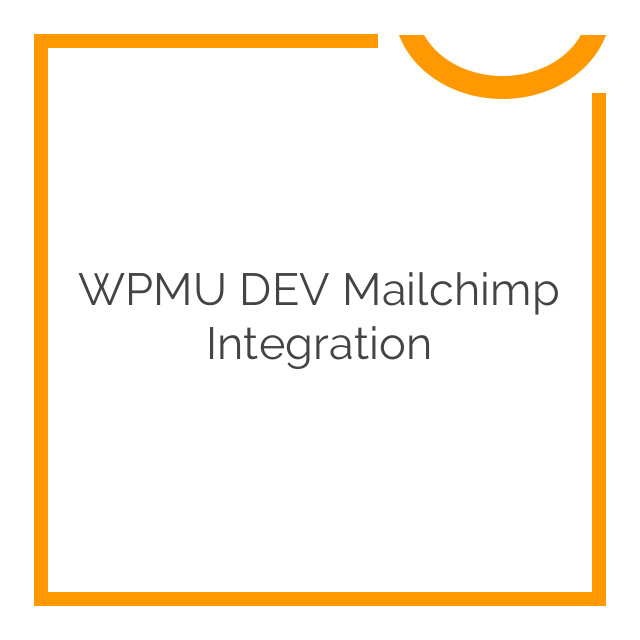 WPMU DEV Mailchimp Integration 1.9.6