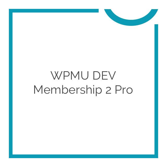 WPMU DEV Membership 2 Pro 1.1.1