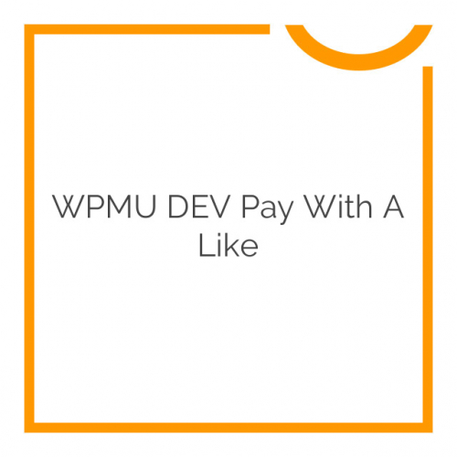 WPMU DEV Pay With a Like 2.0.1.5