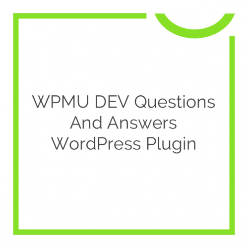 WPMU DEV Questions and Answers WordPress Plugin 1.4.5.1