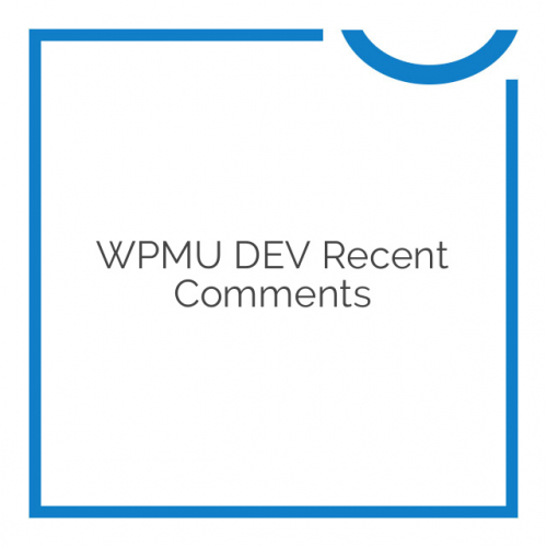 WPMU DEV Recent Comments 1.0.2.1