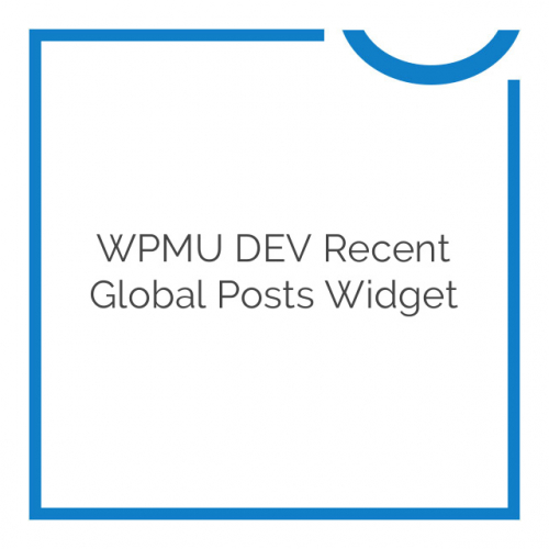 WPMU DEV Recent Global Posts Widget 3.0.6