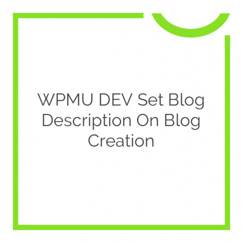 WPMU DEV Set Blog Description on Blog Creation 1.1.0