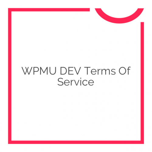 WPMU DEV Terms Of Service 1.3.5