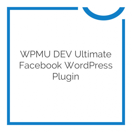 WPMU DEV Ultimate Facebook WordPress Plugin 2.8.2