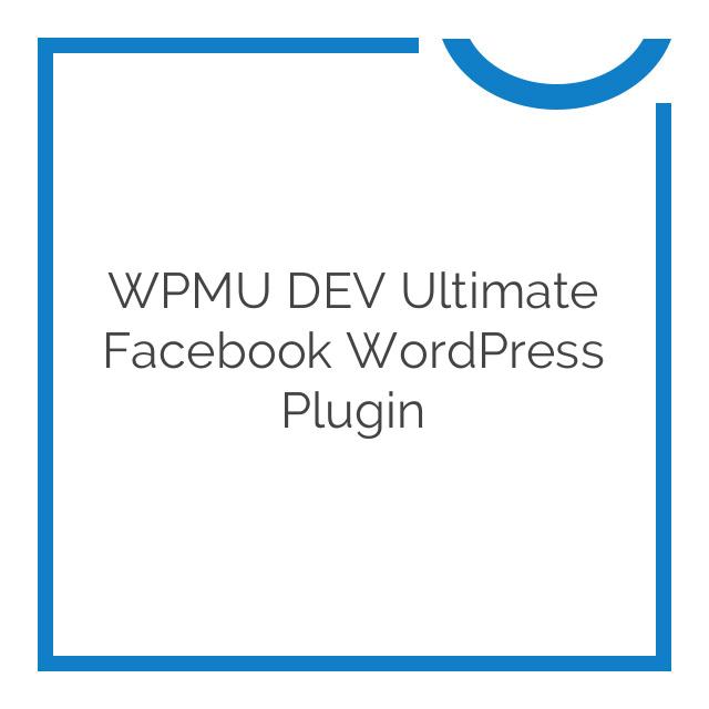 WPMU DEV Ultimate Facebook WordPress Plugin 2.8.2