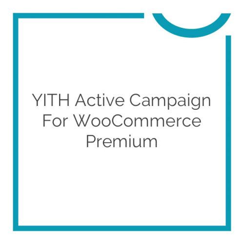 YITH Active Campaign For WooCommerce Premium 1.0.0