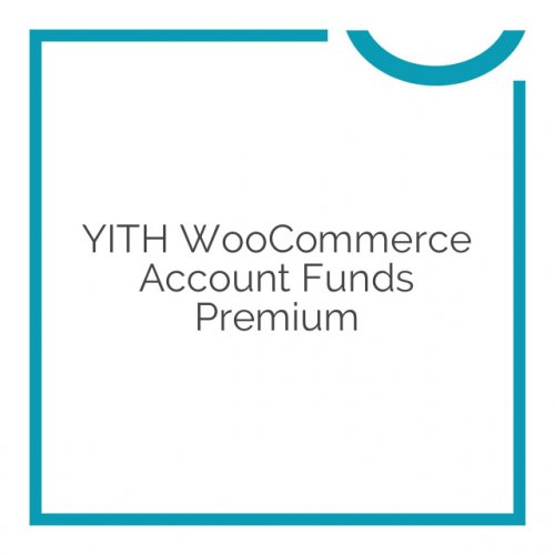 YITH WooCommerce Account Funds Premium 1.0.19