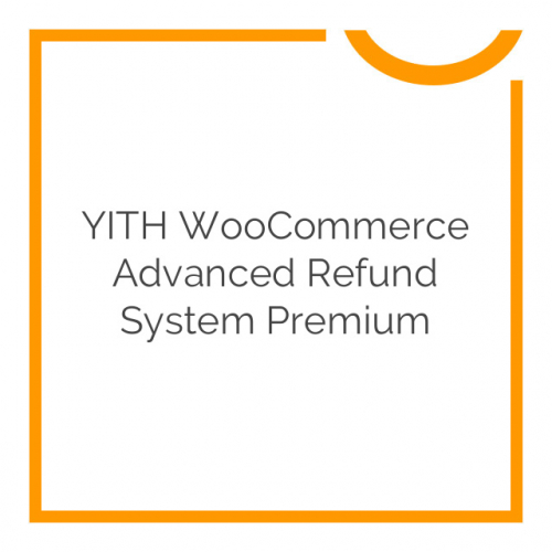 YITH WooCommerce Advanced Refund System Premium 1.0.2