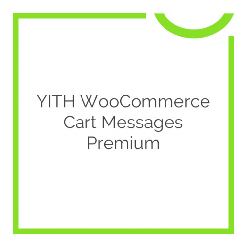 YITH WooCommerce Cart Messages Premium 1.5.0