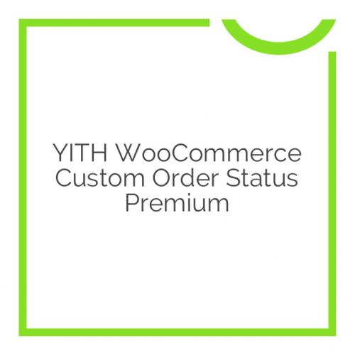 YITH WooCommerce Custom Order Status Premium 1.1.5