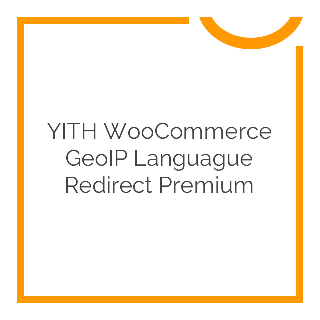YITH WooCommerce GeoIP Languague Redirect Premium 1.0.1