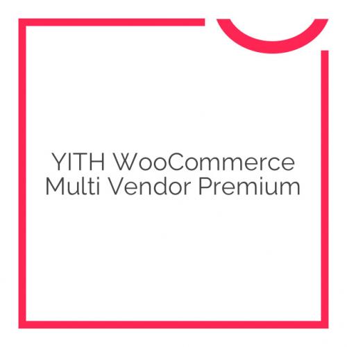 YITH WooCommerce Multi Vendor Premium 2.3.1