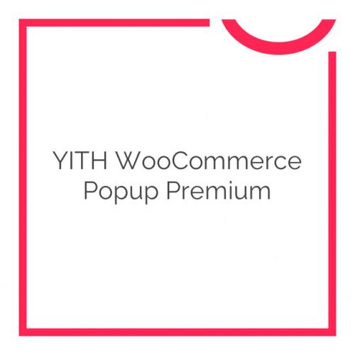 YITH WooCommerce Popup Premium 1.2.1