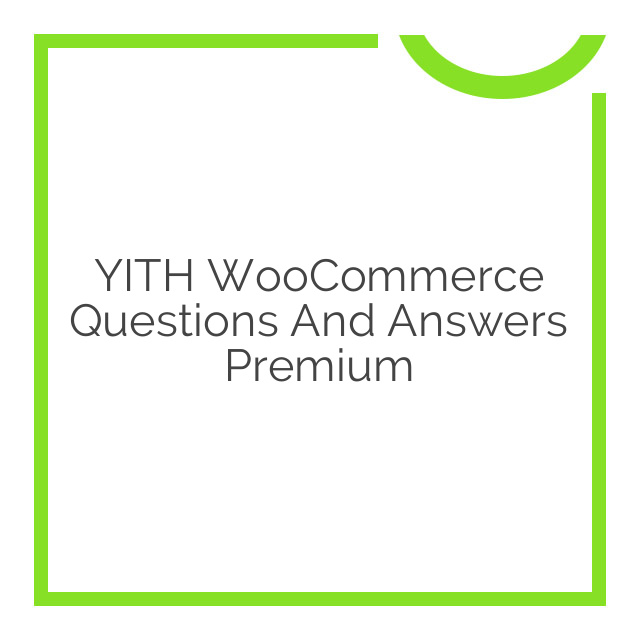 YITH WooCommerce Questions and Answers Premium 1.2.0