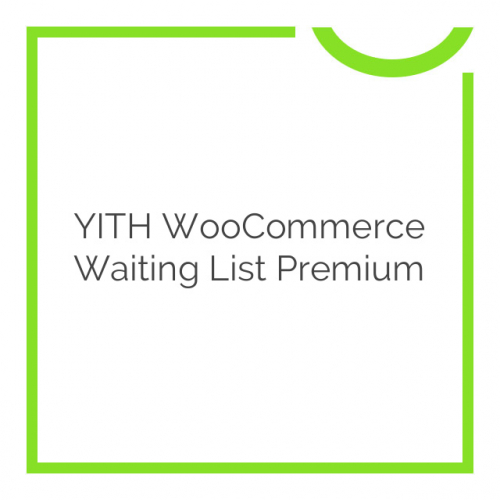 YITH WooCommerce Waiting List Premium 1.3.1