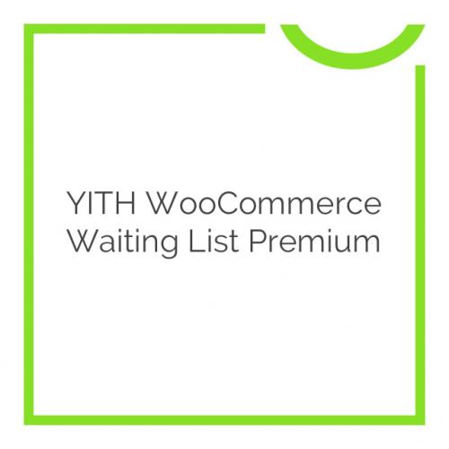 YITH WooCommerce Waiting List Premium 1.3.1