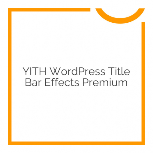 YITH WordPress Title Bar Effects Premium 1.0.1