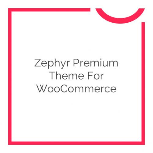 Zephyr Premium Theme for WooCommerce 1.0.3