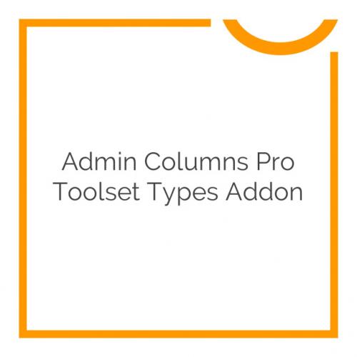 Admin Columns Pro Toolset Types Addon 1.0.4