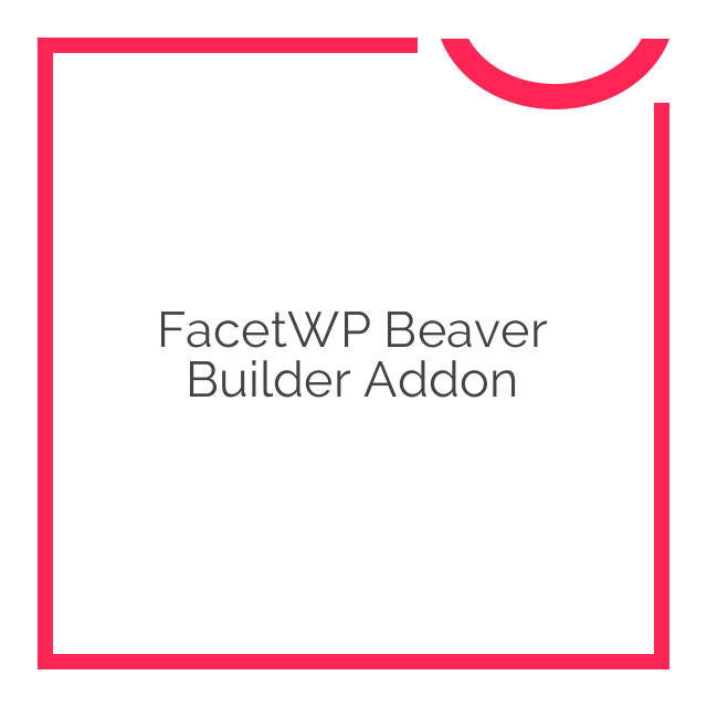 FacetWP Beaver Builder Addon 1.0.7