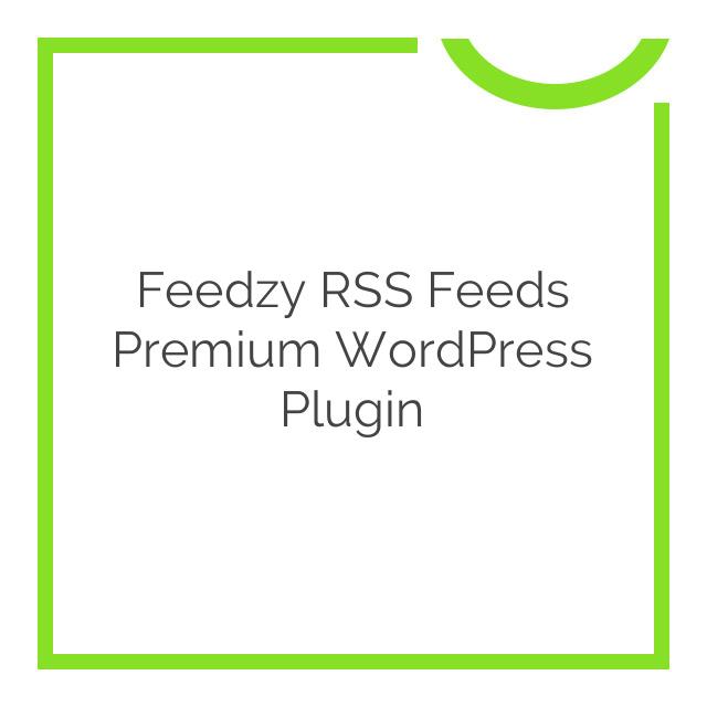 Feedzy RSS Feeds Premium WordPress Plugin 1.5.2