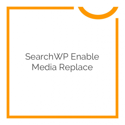 SearchWP Enable Media Replace 1.0.0