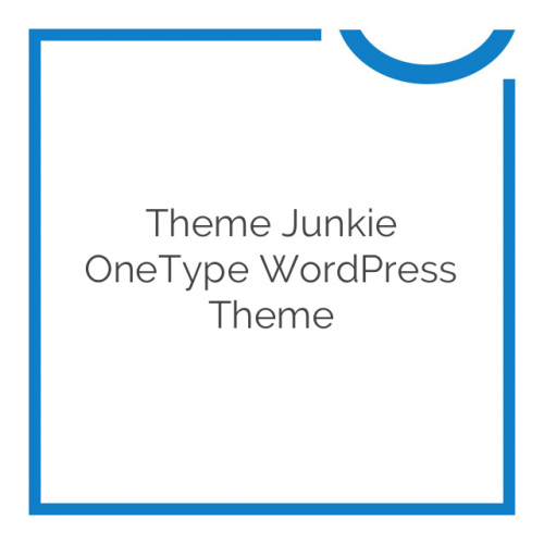 Theme Junkie OneType WordPress Theme 1.0.0