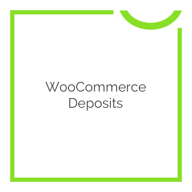 WooCommerce Deposits 1.3.6