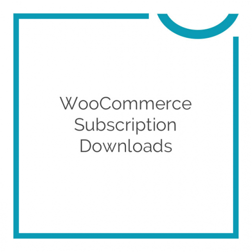 WooCommerce Subscription Downloads 1.1.15