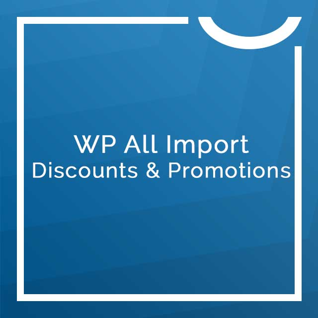 WP All Import and Export Discounts & Promotions 🥇 Nobuna