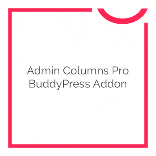 Admin Columns Pro BuddyPress Addon 1.2