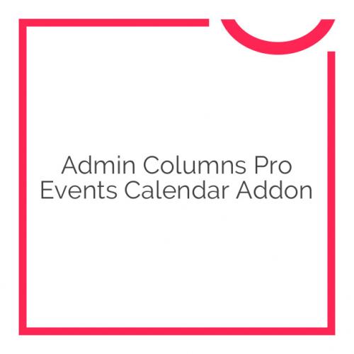 Admin Columns Pro Events Calendar Addon 1.1