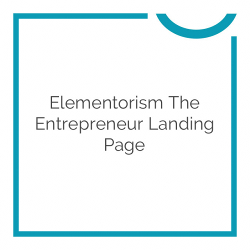 Elementorism The Entrepreneur Landing Page 1.0.0