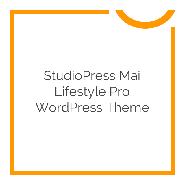 StudioPress Mai Lifestyle Pro WordPress Theme 1.1.0