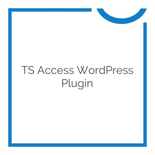 TS Access WordPress Plugin 2.4.3.5