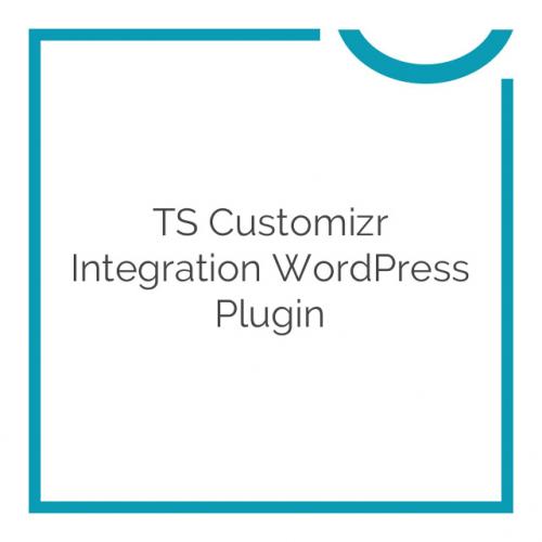 TS Customizr Integration WordPress Plugin 1.3