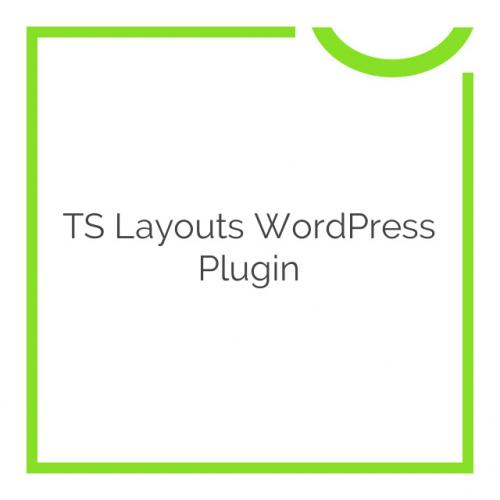 TS Layouts WordPress Plugin 2.2