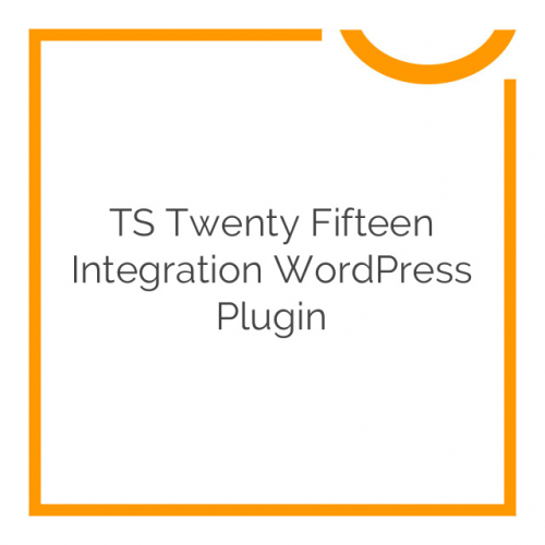 TS Twenty Fifteen Integration WordPress Plugin 1.4