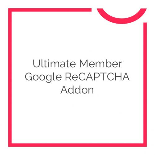 Ultimate Member Google reCAPTCHA Addon 2.0
