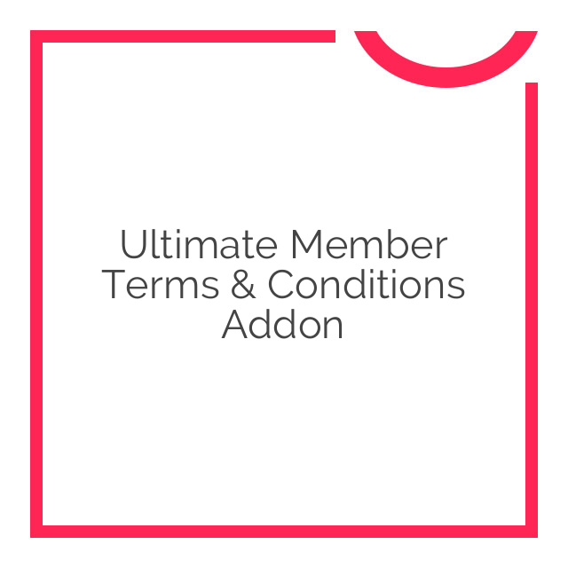 Ultimate Member Terms & Conditions Addon 1.0.0