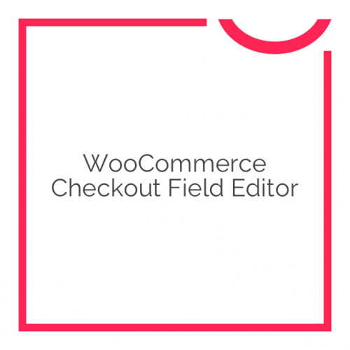 WooCommerce Checkout Field Editor 1.5.10