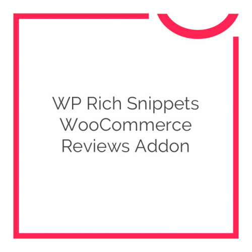 WP Rich Snippets WooCommerce Reviews Addon 1.2