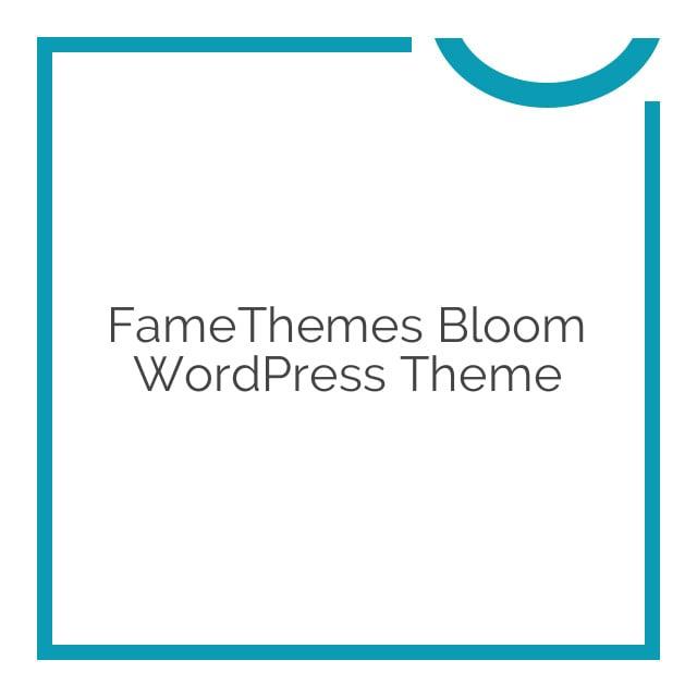 FameThemes Bloom WordPress Theme 1.0.1