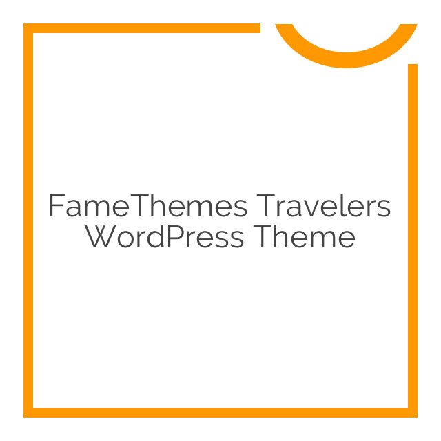 FameThemes Travelers WordPress Theme 1.3.3