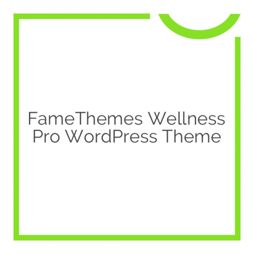 FameThemes Wellness Pro WordPress Theme 1.2
