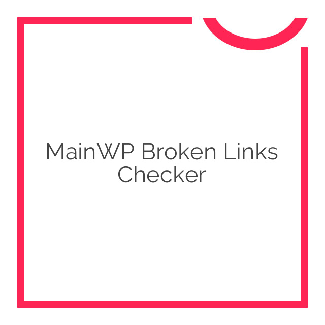 MainWP Broken Links Checker 1.4