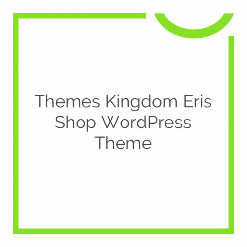 Themes Kingdom Eris Shop WordPress Theme 1.0.0