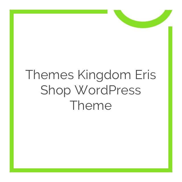 Themes Kingdom Eris Shop WordPress Theme 1.0.0