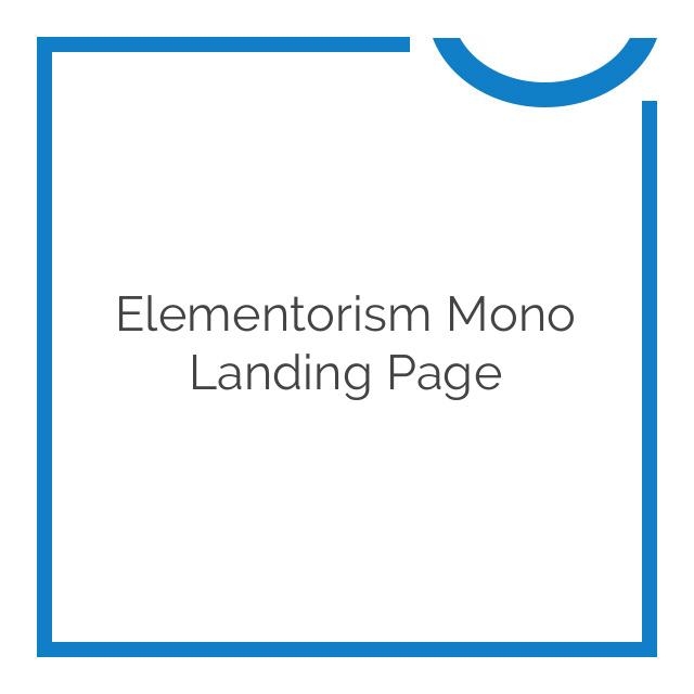 Elementorism Mono Landing Page 1.0.0